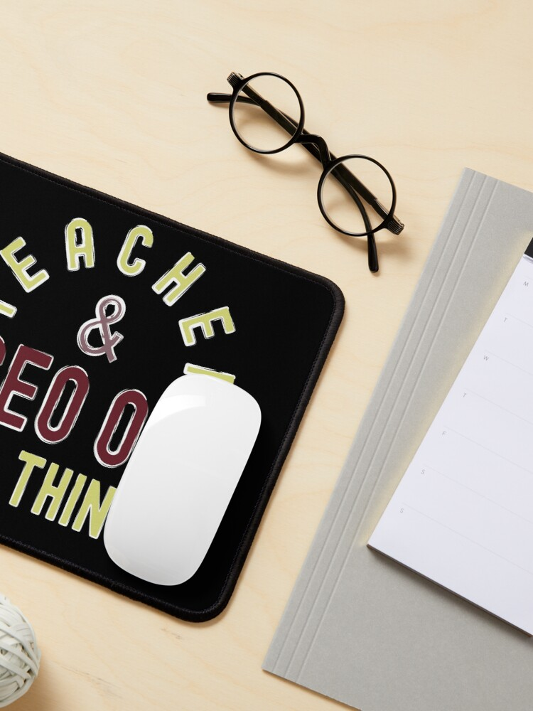 Alternate view of Teacher & CEO Of All Things High Ego Smartest Nerdy Mouse Pad