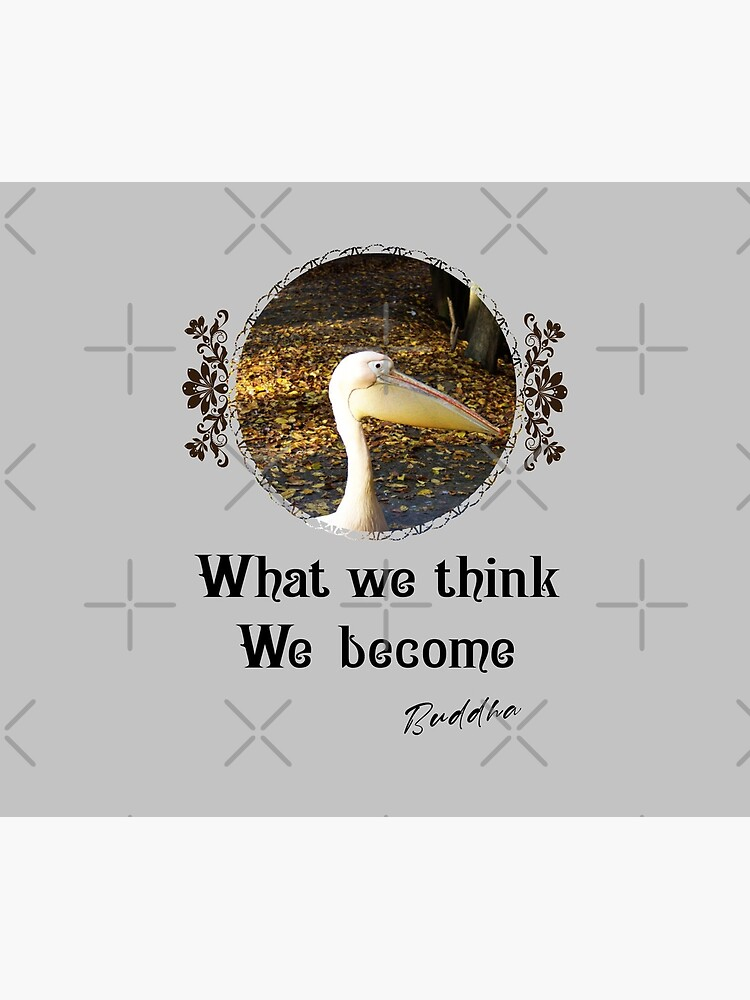 What We Think We Become - Impactful Positive Motivational by CWartDesign