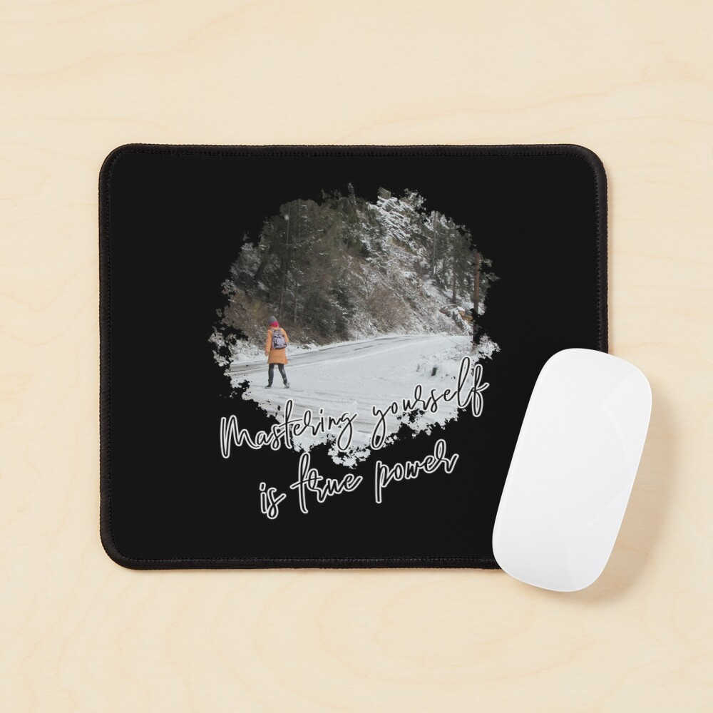 Mastering yourself is true power - Impactful Positive Motivational Mouse Pad