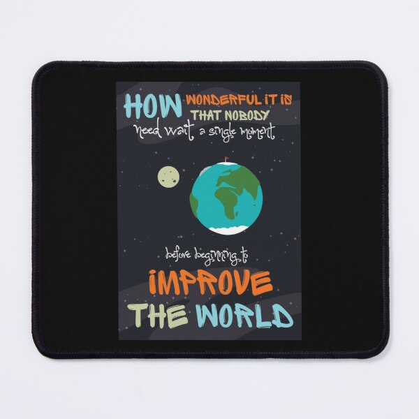 Improve The World Mouse Pad