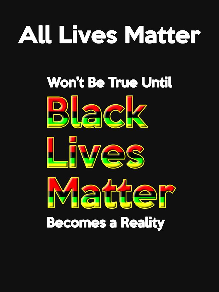 """All Lives Matter"" Won't beTrue Until Black Lives Matter Becomes a Reality by oddmetersam"