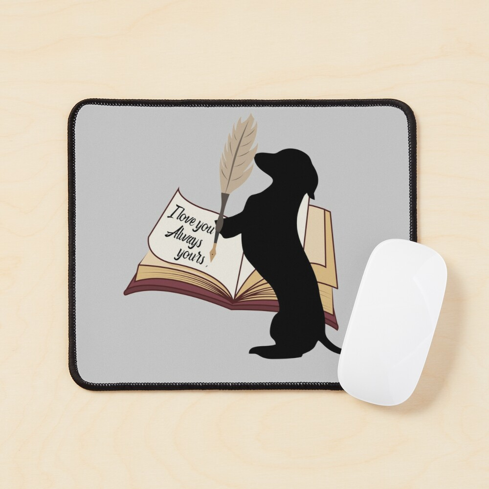 Dachshund cute gift. Doggo is writing to his mom and dad I love you always Mouse Pad