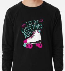 Let the Good Times Roll Lightweight Sweatshirt