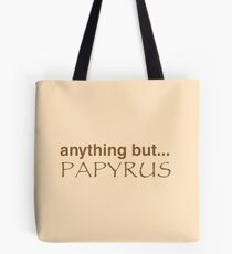 anything but.. PAPYRUS Tote Bag