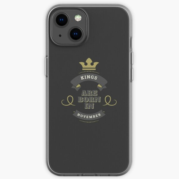 Copy of KINGS ARE BORN IN NOVEMBER iPhone Soft Case