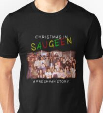 CHRISTMAS IN SAUGEEN - CREW (refresh) Unisex T-Shirt