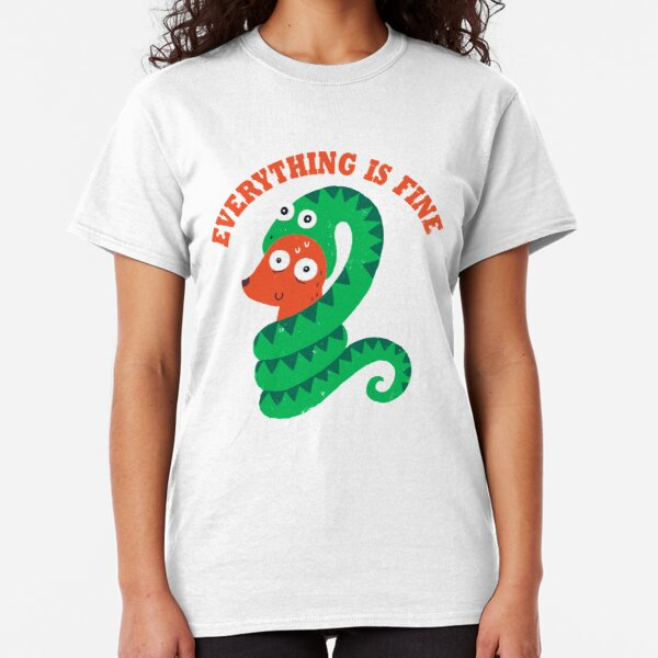 Everything Is Fine Classic T-Shirt