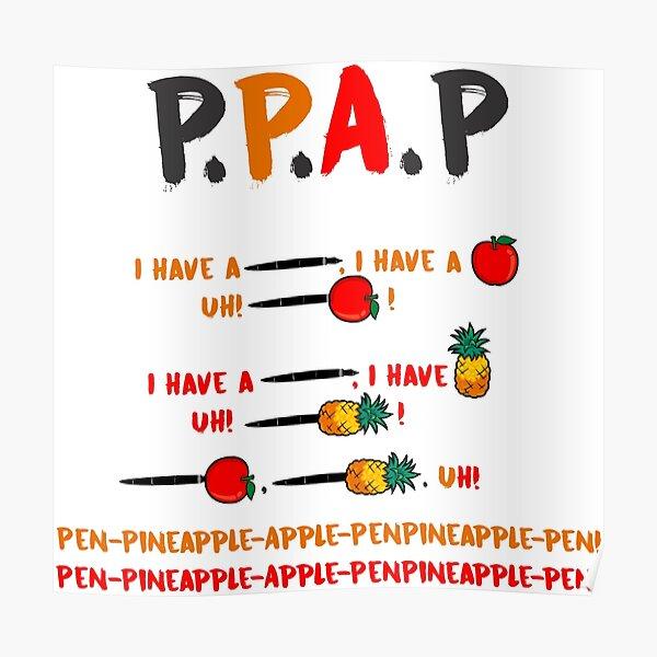 PPAP Pen pineapple apple pen tshirt Poster