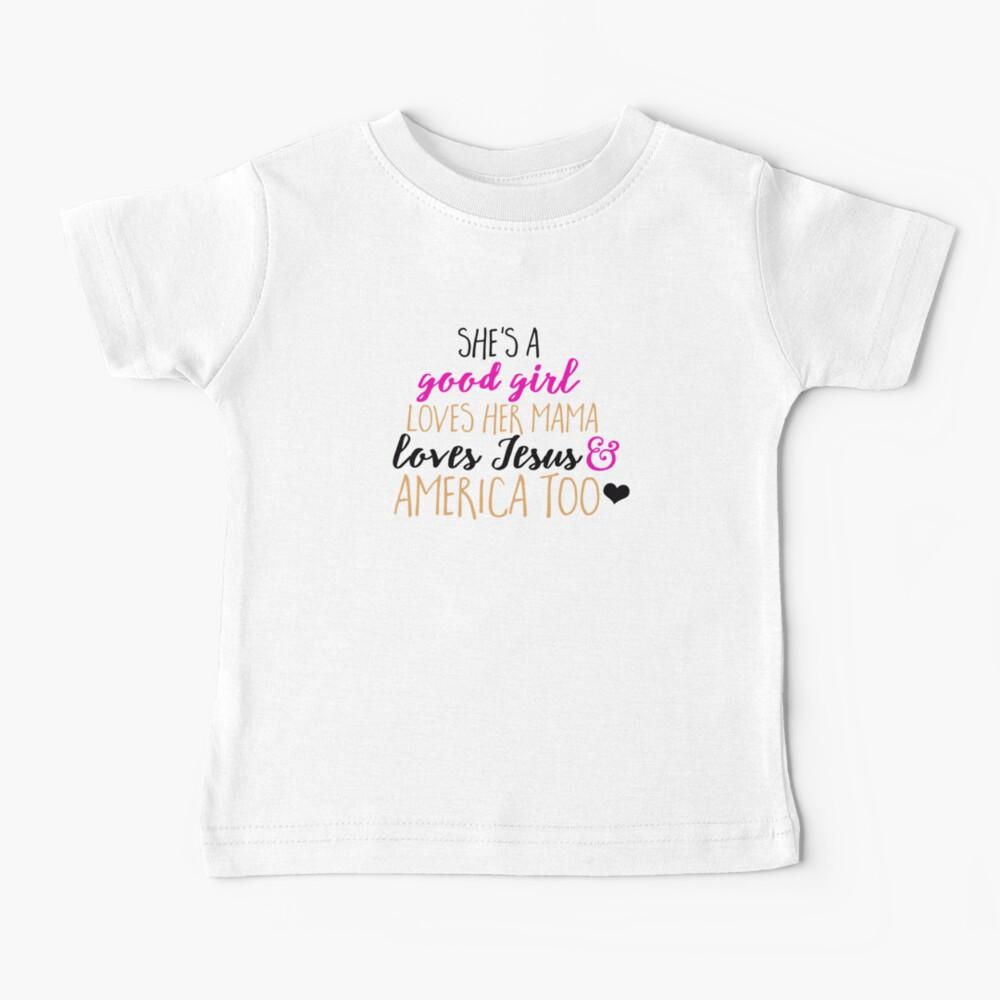 Ella es una buena chica Camiseta para bebés