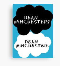 Dean Winchester? Dean Winchester. Canvas Print