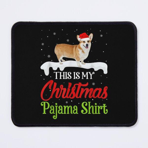 This Is My Christmas Pajama Corgi Dog Mouse Pad