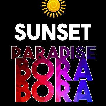 The Sunset of Bora Bora by 3vanjava