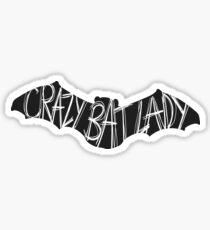 Crazy Bat Lady Sticker