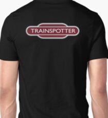 TRAINSPOTTER, Train spotter, RAIL, RAILFAN, RAIL, enthusiast, Railway, Train, BRITISH RAILWAYS, SIGN T-Shirt