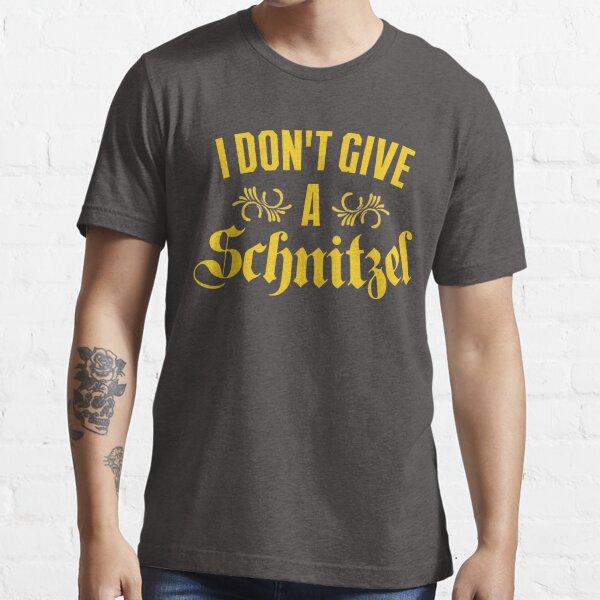 I Don't Give A Schnitzel Essential T-Shirt