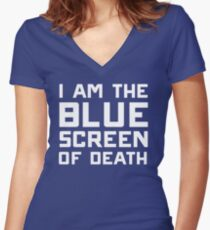 I am the blue screen of death Women's Fitted V-Neck T-Shirt