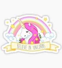 Believe in unicorns Sticker