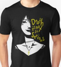 Death Is Not So Serious T-Shirt