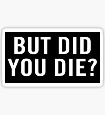 Pegatina ¿Pero moriste?