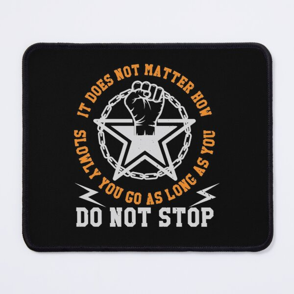 Do not stop Mouse Pad