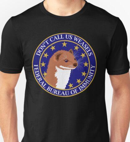 Don't Call Us Weasels FBI Director James Comey Parody  T-Shirt