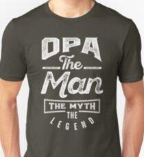 Opa. The Man. The Myth. The Legend Unisex T-Shirt