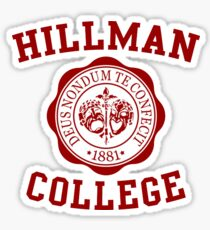 HILLMAN COLLEGE Sticker