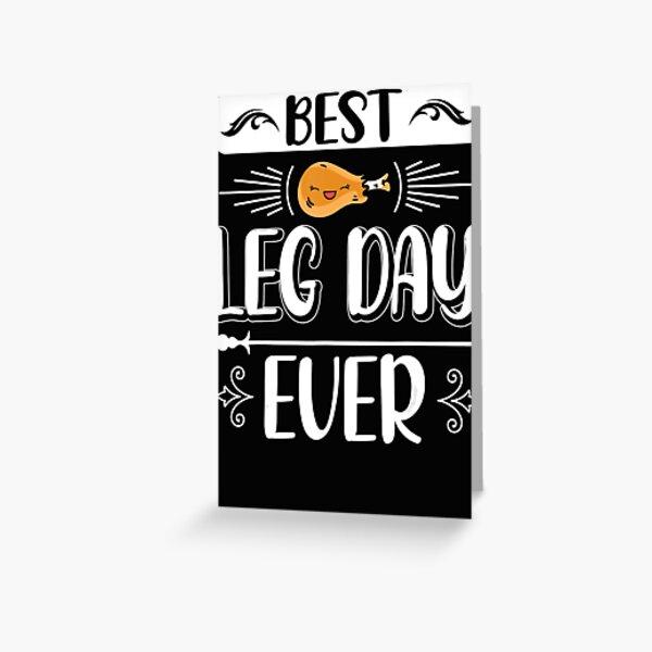 Best Leg Day Thanksgiving Nice Turkey Legs Greeting Card