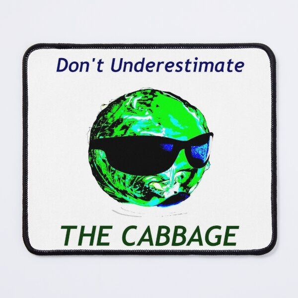 Don't Underestimate the Cabbage Mouse Pad