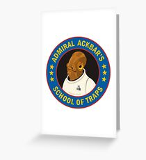 Admiral Ackbar's School of Traps Greeting Card