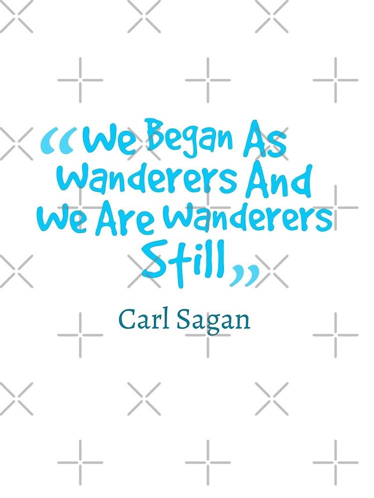 Carl Sagan Quote #1 by Elisecv