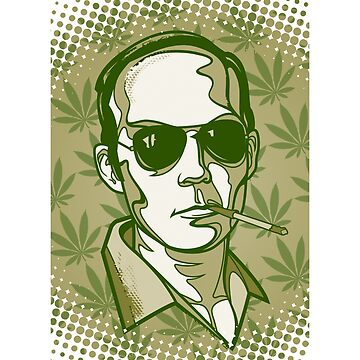 Hunter S. Thompson 420 by Cloxboy
