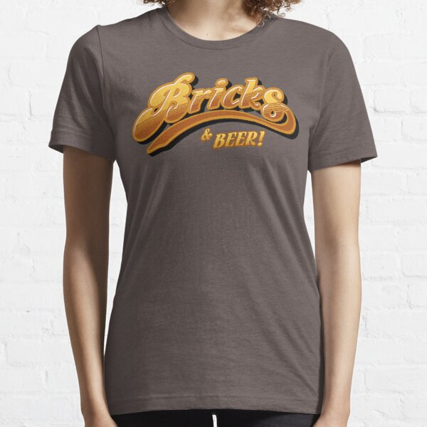 Bricks & Beer Essential T-Shirt