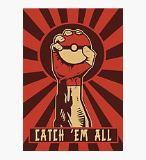 POKEMON PROPAGANDA: CATCH 'EM ALL Photographic Print