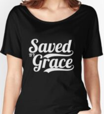 Saved By Grace - Christian Gifts Women's Relaxed Fit T-Shirt