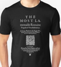Shakespeare Titus Andronicus Frontpiece - Simple White Text Version Unisex T-Shirt