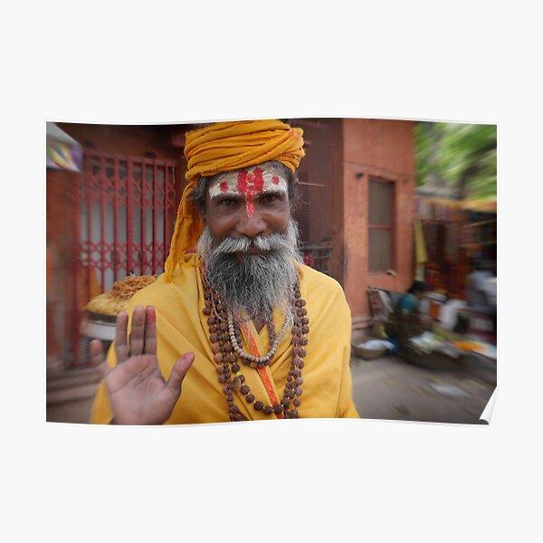 sadhu in the street | varanasi Poster