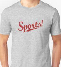 Sports! Unisex T-Shirt