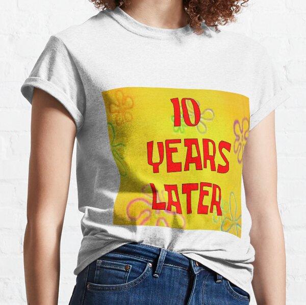 Spongebob years later  Classic T-Shirt