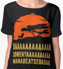 BAAAAAAAAAAAAA SOWENYAAAAAAAAAA MAMABEATSEBABAH African Lion T Shirt Women's Chiffon Top
