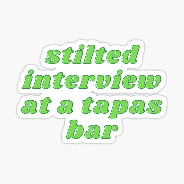 Stilted Interview at a Tapas Bar Sticker