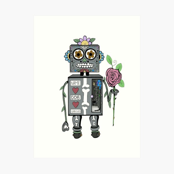 Day of the Dead Condolence Bot Art Print