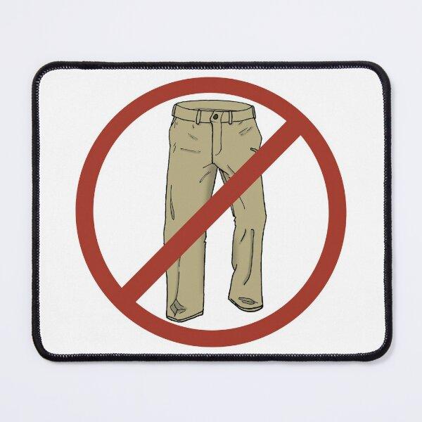 No Pants! Mouse Pad