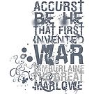 Marlowe Tamburlaine War Quote by Incognita Enterprises