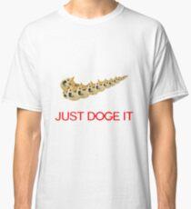 Just Doge It Classic T-Shirt