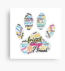 Dog Paw Friend Word In Many Languages Metal Print