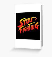 Start Fighting Greeting Card
