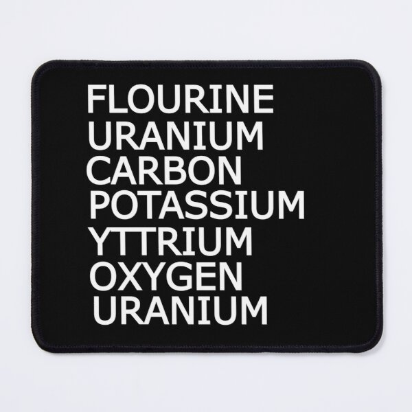 Funny Science Sarcastic Elements Periodic Table Mouse Pad