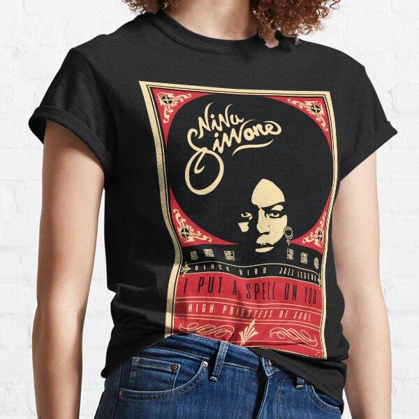 Nina Simone- I Put A Spell On you Classic T-Shirt