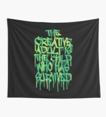 Graffiti Tag Typography! The Creative Adult is the Child Who Has Survived  Wall Tapestry
